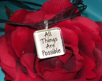 All Things are Possible Glass Pendant,Christian Necklace,Christian Gift,Gift Under 10,Christmas Gift