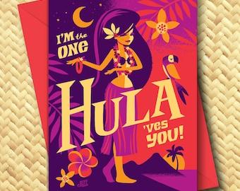 I'm The One Hula'ves You  Greeting Card