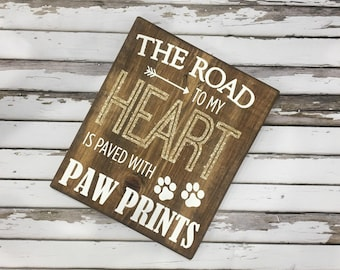 The Road to my Heart Rustic Sign