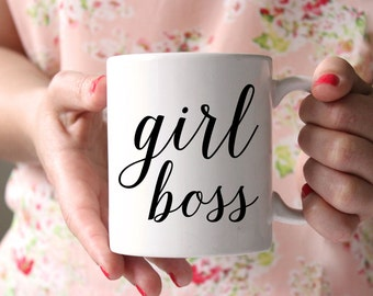 Girl Boss Mug, Inspirational Mug, Entrepreneur, Inspirational Gift, Coffee Mug, Gift for Boss, Boss Mug, Drinkware, Office Decor, Dorm Decor