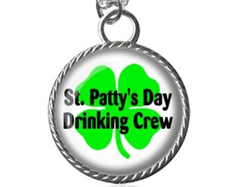 St Patricks Day Necklace, St Pattys Day Drinking Crew Image Pendant Key Chain Handmade