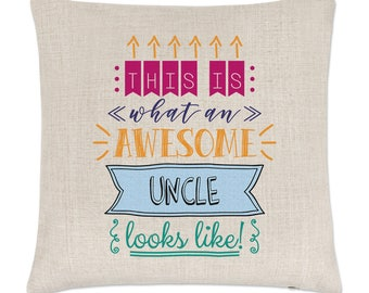 This Is What An Awesome Uncle Looks Like Linen Cushion Cover