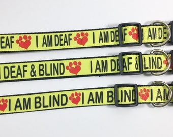 "I AM DEAF - BLIND - Dog Collar 1"" or 1.5"" width - Leash - Custom - Awareness - Deaf - Blind - Dog - Puppy - Caution - Yellow - Impaired"