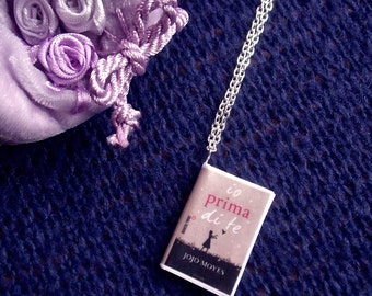 Collana miniatura libro Io prima di te - Me before you Jojo Moyes book necklace