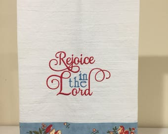 Embroidered kitchen towel - Rejoice in the Lord!