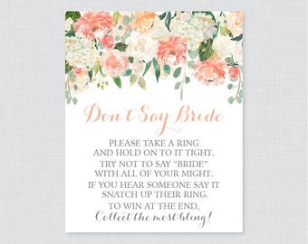 Peach Floral Don't Say Bride Printable Sign - Peach Flower Bridal Shower Don't Say Wedding Sign - Peach Wedding Shower Game Sign - 0028