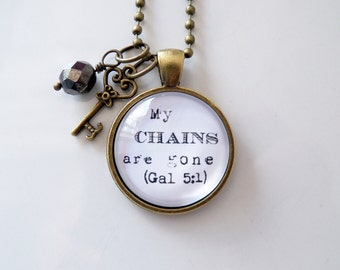 My Chains Are Gone Necklace - Scripture Text Jewelry - Inspirational Jewelry - Custom Pendant - Galatians 5:1 - You Choose Bead and Charm