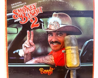"""ON SALE Burt Reynolds Smokey and the Bandit 2 Soundtrack Vinyl Record Album LP 1970s Southern Outlaw Country """"Smokey and The Bandit 2"""" (1980"""