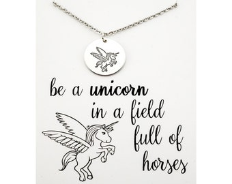 Be a unicorn in a field full of horses - be unique necklace - unique jewelry - sterling silver unicorn - be your own kind of beautiful