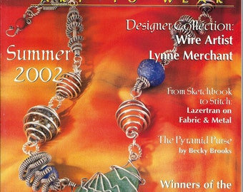 Belle Armoire - Summer 2002 Art to Wear Detailed Instruction Book for Many Wearable Fiber Arts and Jewelry Projects PSS 3028