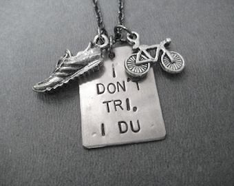 I Don't Tri, I DU Duathlon Necklace  - Run Bike Necklace on 18 inch gunmetal chain - Duathlon Jewelry  - Duathlete Necklace - I Du - Ride