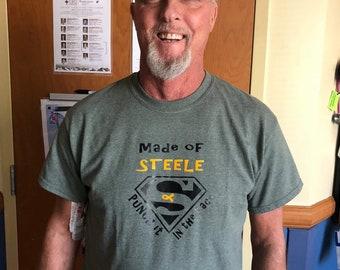Made of Steele t-shirt