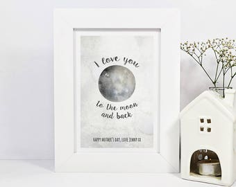 Framed Personalised Mothers Day Print   I Love You To The Moon And Back   Mum Gift   Mam Gift   Personalised Gift For Mum   Gift For Grandma