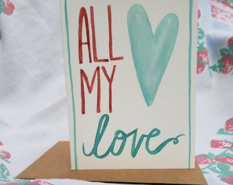 All My Love Watercolor Heart