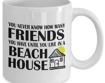 Beach House 11oz White Coffee Mug - Housewarming Gift Idea for Beach Home Owners