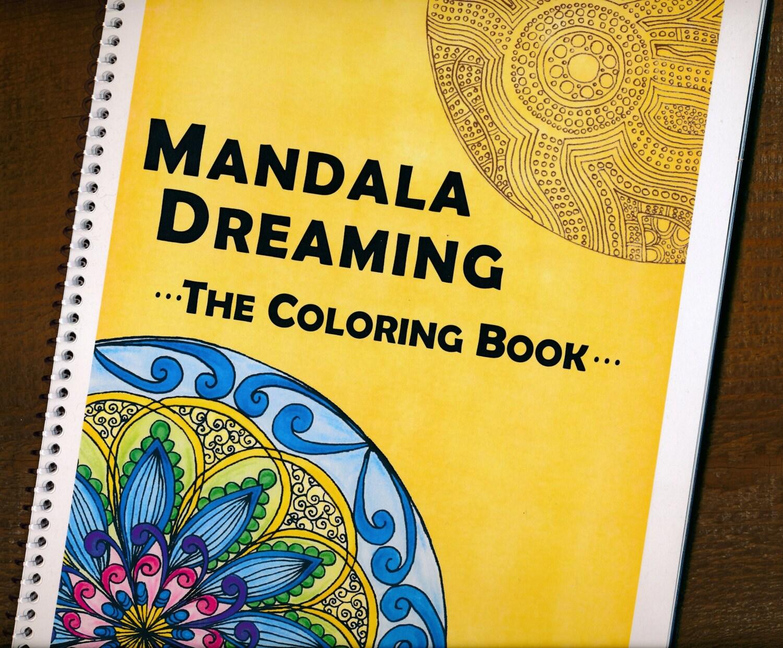 COLORING BOOK Mandala Dreaming hand drawn art therapy