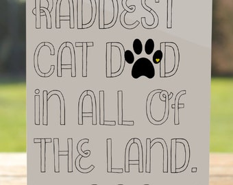 Fur dad card etsy cat dad card raddest cat dad meow fathers day card from the cat a7 sciox Gallery