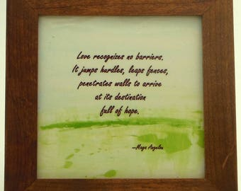 Maya Angelou Quotation -- Ceramic Framed Tile