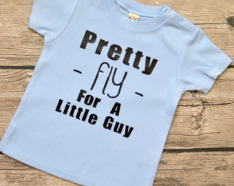 Pretty Fly for a Little Guy - Boys Baby Vinyl Graphic Tee Multiple Colors and Sizes 6-24 months
