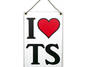 Handmade Wooden ' I Heart TS ' Hanging Sign 301
