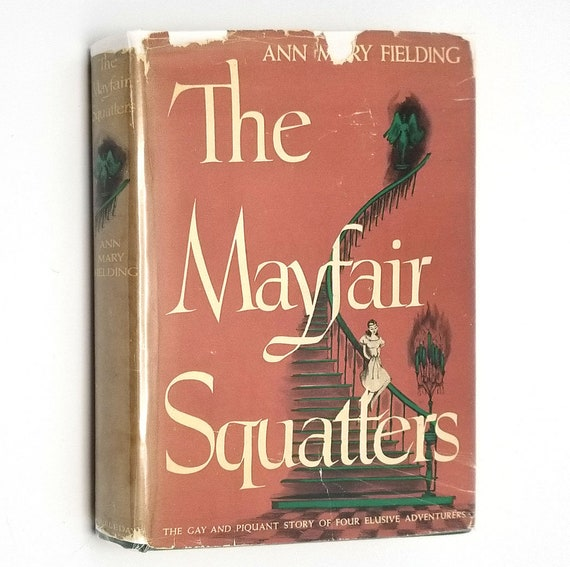 The Mayfair Squatters by Ann Mary Fielding 1946 1st Edition Hardcover HC w/ Dust Jacket DJ - Doubleday - World War II Fiction
