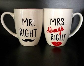 Coffee Mug Mr Right Mrs ALWAYS Right, Wedding Mugs, Wedding Gift, Engagement Gift, Bridal Shower Gift, Gift for Her, Gift for Him, Funny Mug