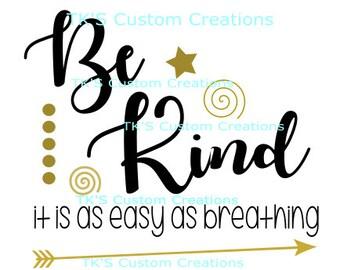 Be Kind - it is as easy as breathing