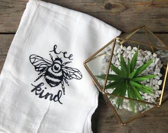 Bee Kind Tea Towel | Flour Sack Towel | Decorative Kitchen Towel