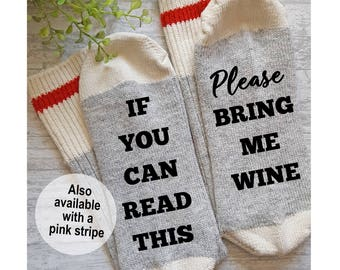 If You Can Read This Please Bring Me Wine Socks, Bring Me a Glass of Wine, Stocking Stuffer, Gift for Her, Gift for Him, Pink Socks, Red