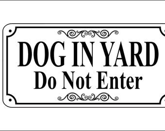 """5.75"""" x 11.75"""" - Dog In Yard Do Not Enter Sign - Free Shipping"""