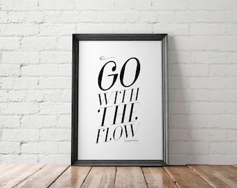 Motivational Poster, Art Printable, Home Decor, Minimalist Print, Go With the Flow Quote