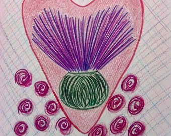Original Drawing : Thistle in my Heart