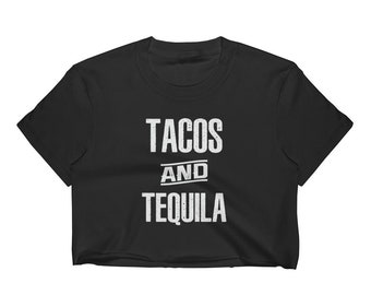 Cinco De Mayo Crop Top - Mexican Crop Top - Tacos And Tequila Crop Top - Mexican Shirt