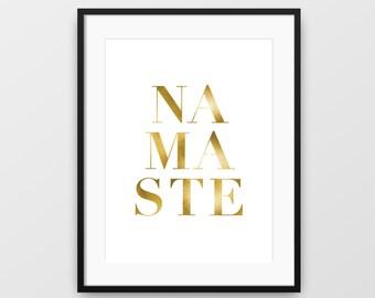 Namaste Wall Art, Namaste Print, Gold Print, Printable Wall Art, Modern Art, Typographic Print, Printable Yoga Art, Instant Download, Gold