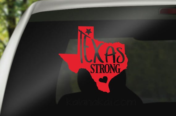 4 texas decal texas strong decal hurricane harvey