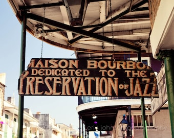 new orleans photography maison bourbon jazz decor new orleans art sign photograph jazz club bourbon street