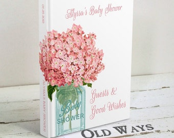 Baby Girl Rustic Baby Shower Guest Book - Mason Jar, Pink Hydrangea Flowers - Custom Personalized Floral Baby Girl Shower Guest Book