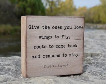 Give the ones you love wings to fly, Dalai Lama, spiritual gift, yoga studio decor, gift for yogi, yoga art, meditation quote, family goals