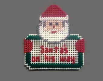 Plastic Canvas Magnet Santa's On His Way, needlepoint item, Christmas gift, refrigerator magnet, Santa magnet,  Christmas decoration