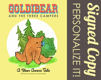 PAPERBACK Signed Children's Book: Goldibear and the Three Campers, A Bear Aware Tale