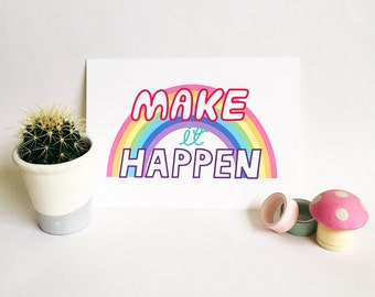 Make it Happen. A5 illustrated print