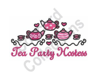 Tea Party Hostess - Machine Embroidery Design, Tea Party