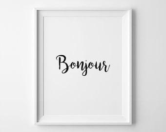 Bonjour Poster, French Print, Bonjour Printable, French Quote, Bonjour Wall Art, Bonjour Print, Hand Lettering Print