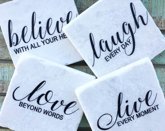 Love, laugh, live, believe quote coasters, Set of 4, Tumbled Marble, Home Decor, Goft Ideas, Wedding, Bridal Shower, Housewarming
