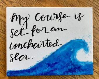 Hand Painted ocean and quote canvas