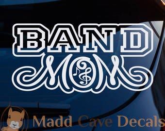 Band Mom Vinyl Decal Car Graphic Sticker Window