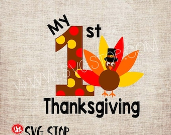 My 1st Thanksgiving Turkey SVG, DXF, PNG, Jpg, Eps Cuttable and Printable Clipart Designs for Silhouette, Cricut, Sublimation Printing