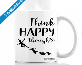 Think Happy Thoughts Coffee Mug