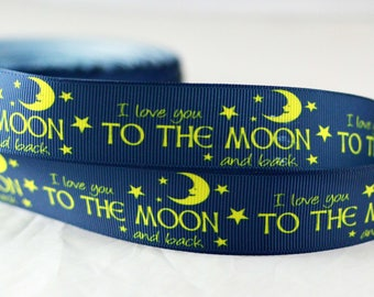 """I Love You to The Moon and Back Navy Blue and Yellow Printed Grosgrain Ribbon 1"""" Scrapbooking HairBows Parties DIY Projects IL1015"""