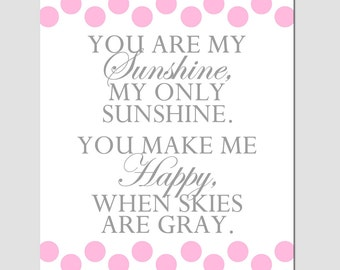 You Are My Sunshine, My Only Sunshine - 8x10 Polka Dot Nursery Art Print - Choose Your Colors - Shown in Hot Pink, Light Pink, Gray, White